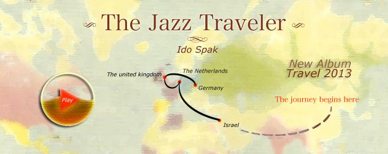 Ido Spak the jazz traveler